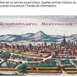 Montpellier ouvre ses Archives sur Internet